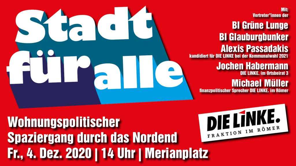 VERSCHOBEN!! Stadt für alle - Wohnungspolitischer Spaziergang durch das Nordend @ Merianplatz